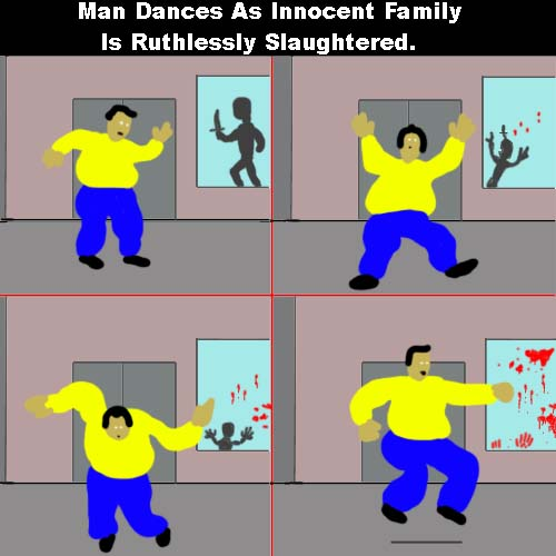 Man dances as family is ruthlessly slaughtered