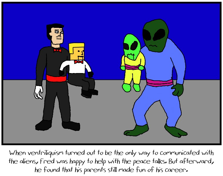 Ventriloquists and aliens